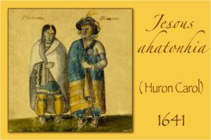 DÉCEMBRE : un célèbre noël jésuite amérindien